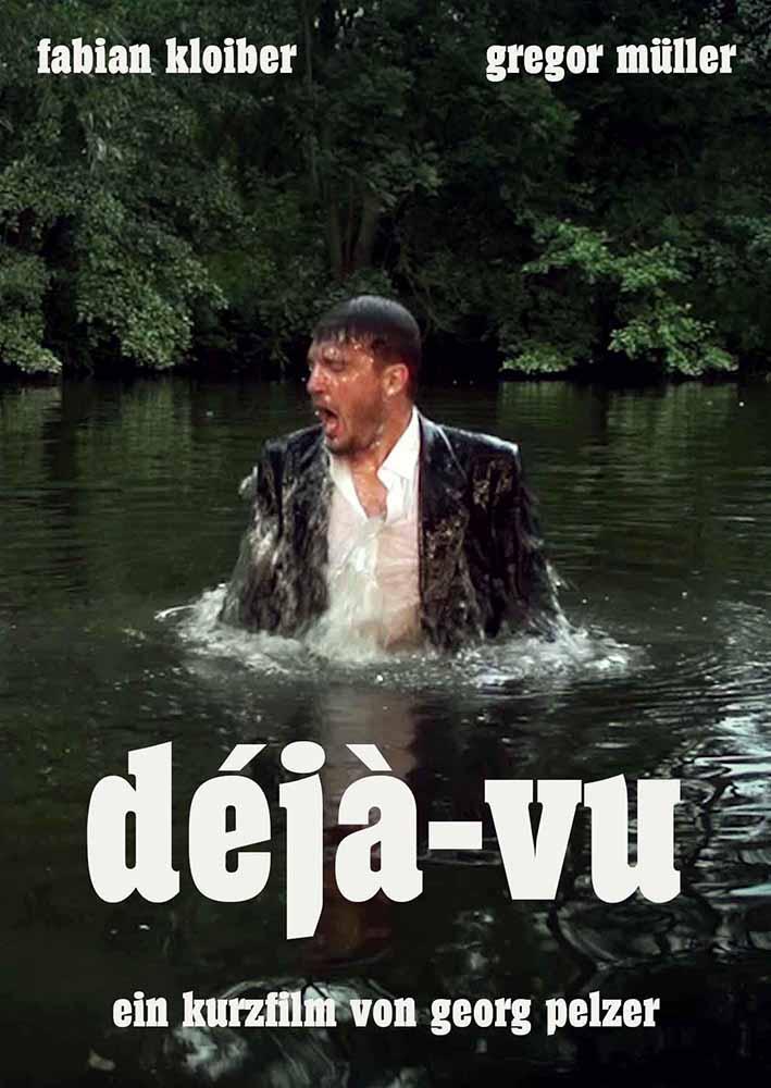 Déjà-vu (Regie: Georg Pelzer) - Filmplakat